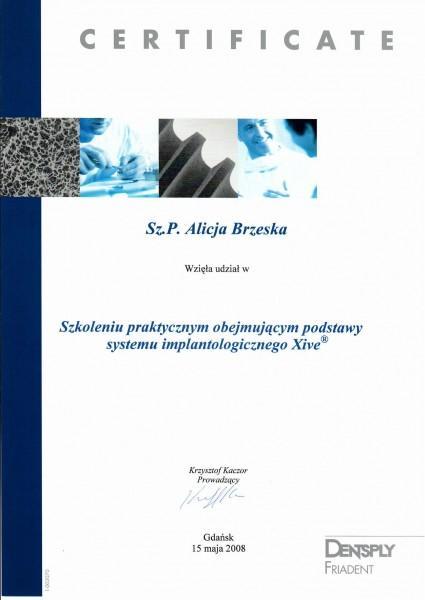 certyfikat uczestnictwa w szkoleniu praktycznym z podstaw systemu implantologicznego Xive
